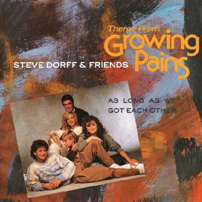 """As long as we got each other"" - Growing Pains Theme"